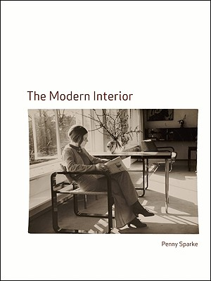The Modern Interior By Sparke, Penny